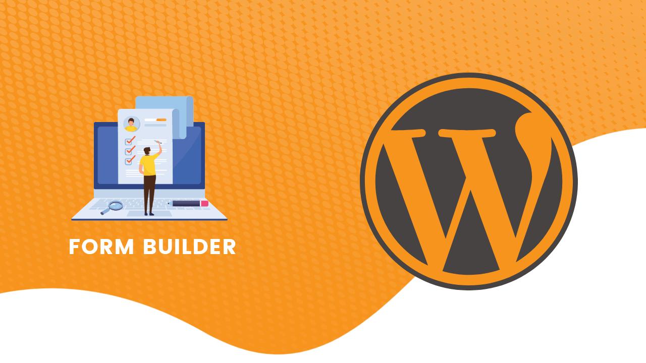 Best Form Builder For WordPress