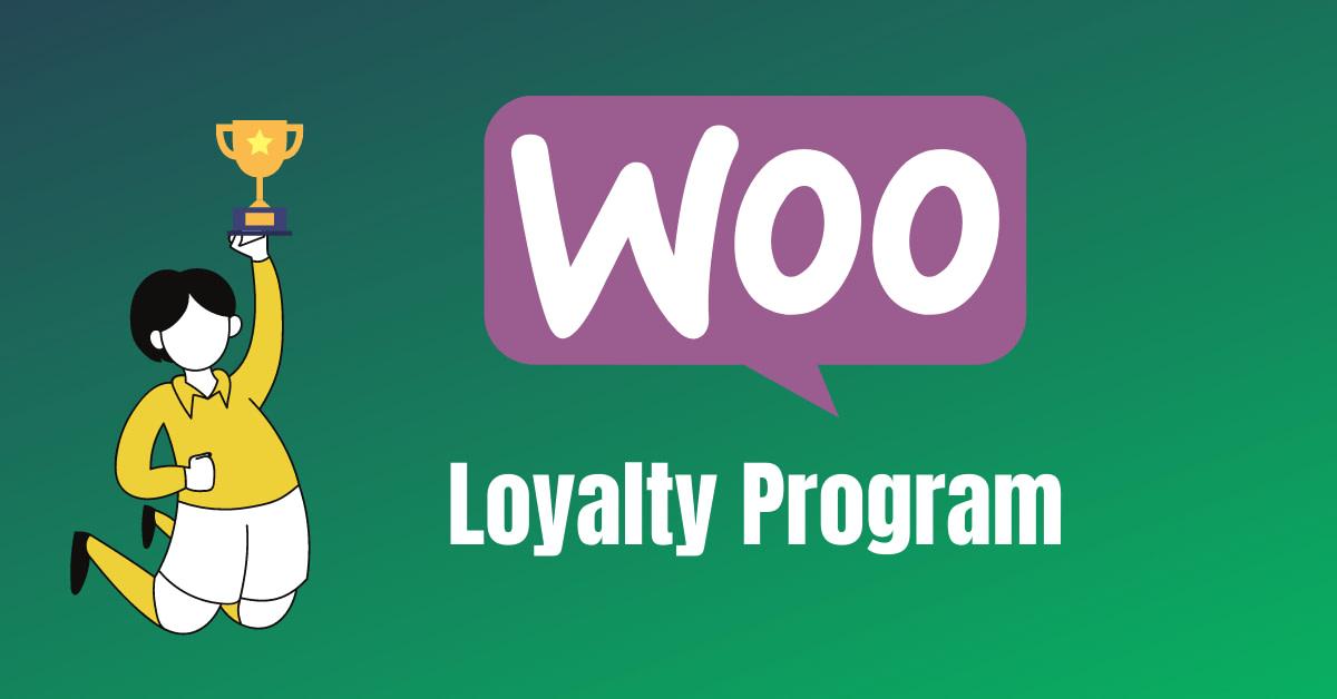 Loyalty Program In WooCommerce