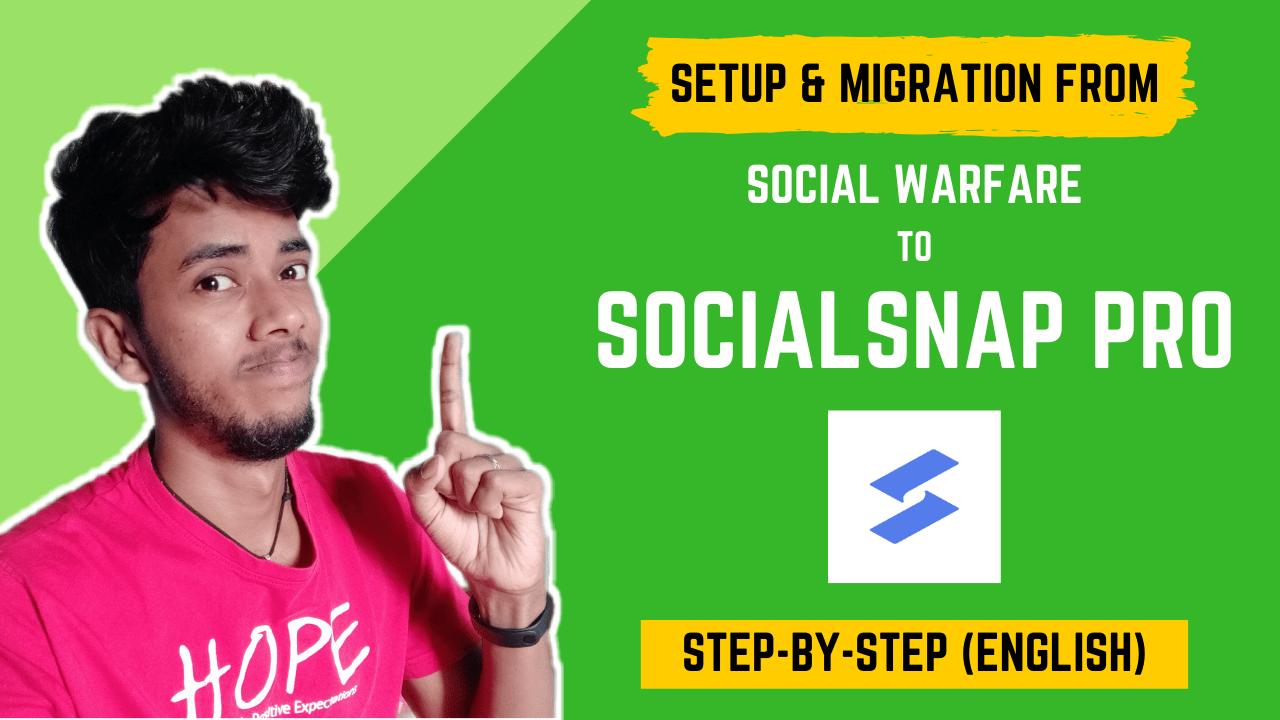 SocialSnap Pro Setup And Migration