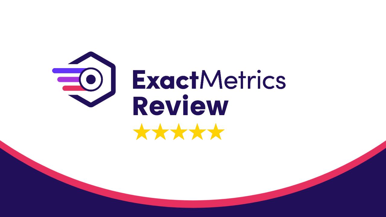 ExactMetrics Review - WordPress Google Analytics Plugin