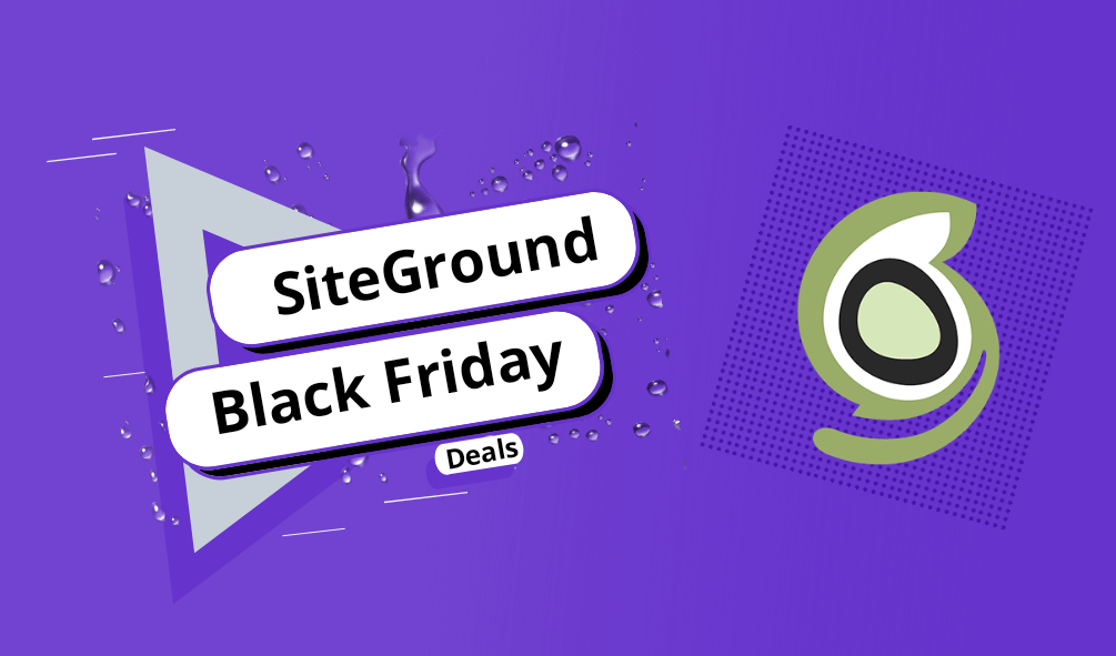 SiteGround Black Friday & Cyber Monday Deals