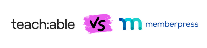 Teachable VS MemberPress Courses